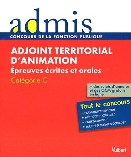 9782311003994: Concours Adjoint territorial d'animation - Epreuves écrites et orales - Catégorie C