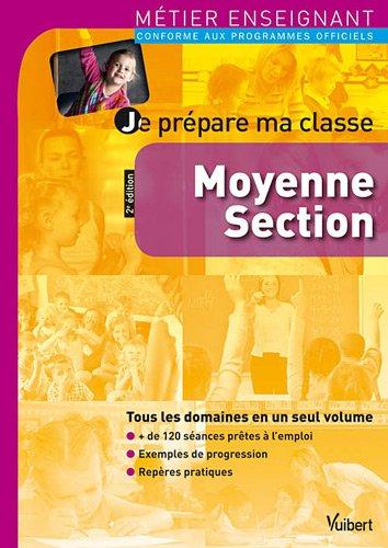 9782311004267: Je prépare ma classe Moyenne Section - Métier enseignant
