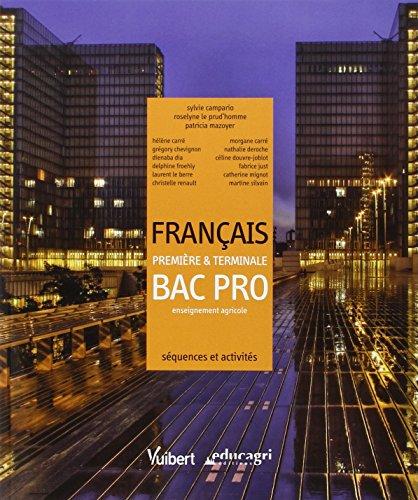 9782311004380: Français 1e & Tle Bac pro enseignement agricole : Séquences et activités