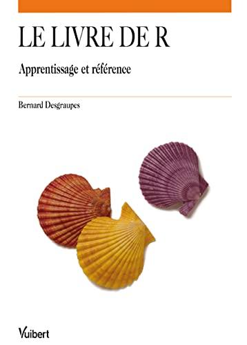 9782311004779: Le livre de R - Apprentissage et r�f�rence