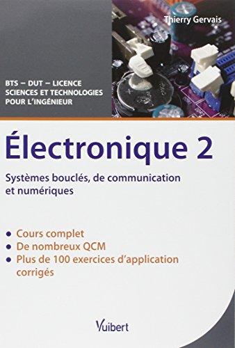 9782311005028: Électronique 2 - Systèmes bouclés, de communication et numériques