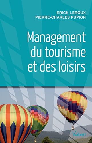 9782311006681: Management du tourisme et des loisirs