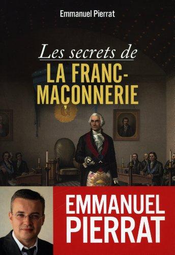 SECRETS DE LA FRANC MACONNERIE -LES-: PIERRAT EMMANUEL