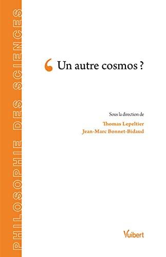 AUTRE COSMOS -UN-: LEPELTIER BONNET BID