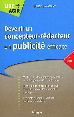 9782311008463: devenir un concepteur-rédacteur en publicité efficace (2e édition)