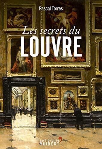 9782311008852: Les secrets du Louvre