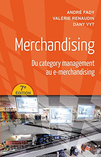 9782311008937: Merchandising - Du category management au e-merchandising
