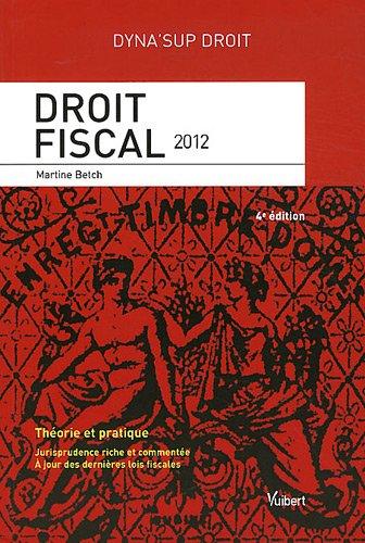9782311008975: droit fiscal (4e édition)