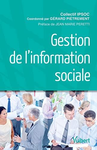 9782311009705: Gestion de l'information sociale