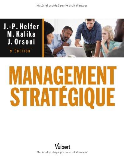 9782311010343: Management stratégique - 9e édition