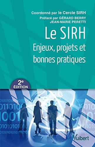 9782311010503: Le SIRH - Enjeux, projets et bonnes pratiques