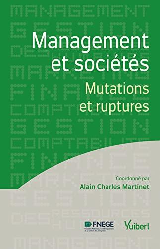 9782311010541: Management et sociétés - Mutations et ruptures