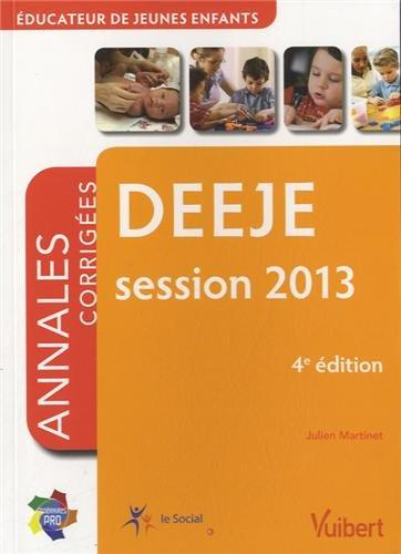 9782311011166: Formation DEEJE Educateur de jeunes enfants - Itinéraires pro - Annales corrigées - Session 2013