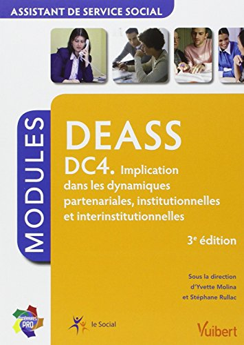 9782311011203: DEASS DC4. Implication dans les dynamiques partenariales, institutionnelles et interinstitutionnelles