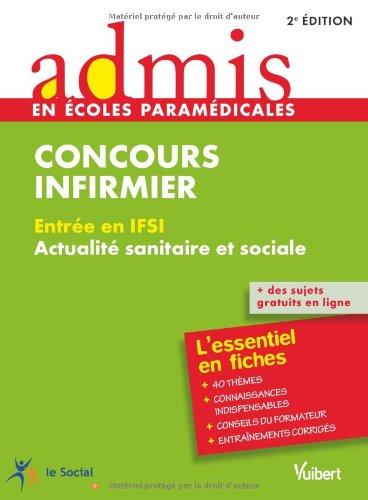9782311011630: Concours infirmier - Entrée en IFSI : Actualité sanitaire et sociale