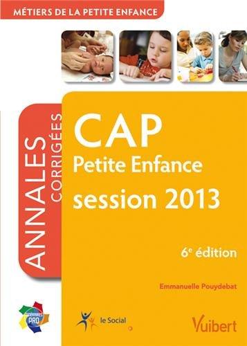 9782311011678: Formation CAP Petite enfance, session 2013, Itinéraires pro Annales corrigées