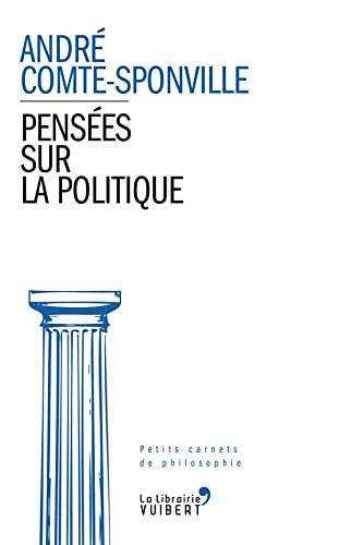 PENSEES SUR LA POLITIQUE: COMTE SPONVILLE