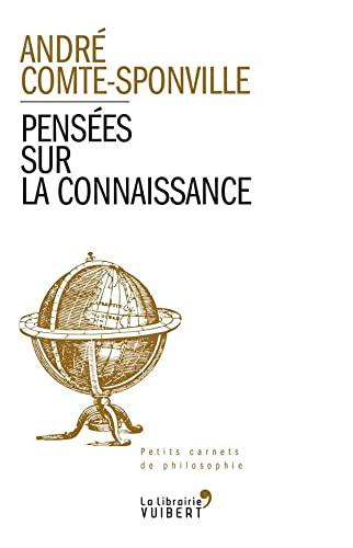 PENSEES SUR LA CONNAISSANCE: COMTE SPONVILLE