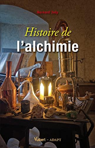 HISTOIRE DE L ALCHIMIE: JOLY BERNARD