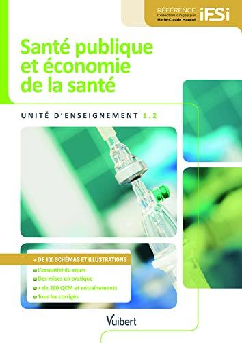 9782311012835: Diplôme d'Etat Infirmier - DEI - UE 1.2 - Santé publique et économie de la santé - Semestres 2 et 3