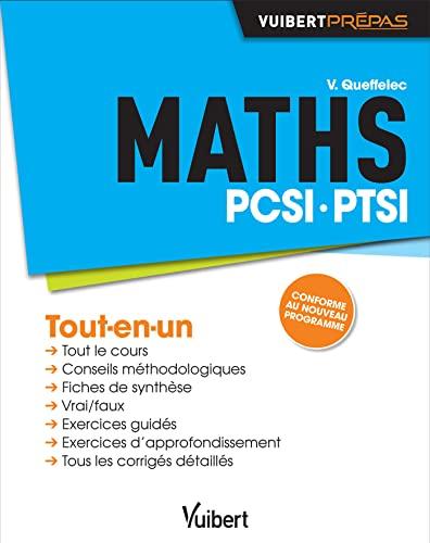 9782311012989: Maths PCSI-PTSI - Tout-en-un - Conforme au nouveau programme