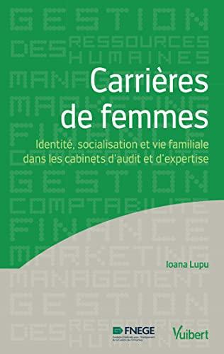 CARRIERES DE FEMMES IDENTITE SOCIALISATI: LUPU IOANA