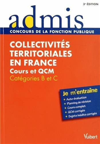 9782311013986: Collectivités territoriales en France - Cours et QCM - Catégories B et C