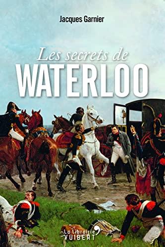 9782311100310: Les secrets de Waterloo