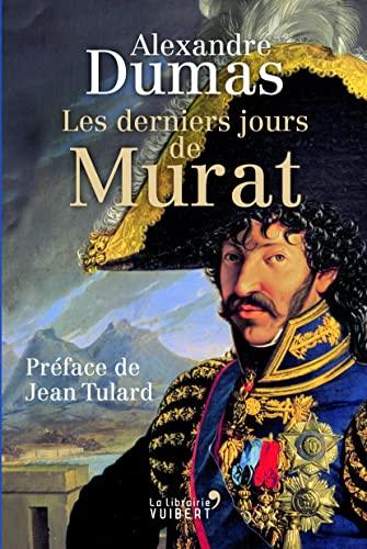 9782311100907: Les derniers jours de Murat