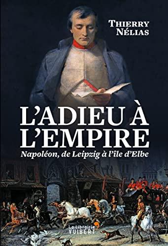 ADIEU A L EMPIRE -L-: NELIAS THIERRY