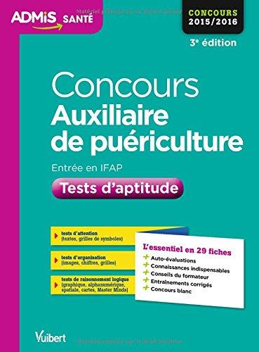 9782311200133: Concours Auxiliaire de puériculture - Tests d'aptitude - L'essentiel en 29 fiches - Concours 2016