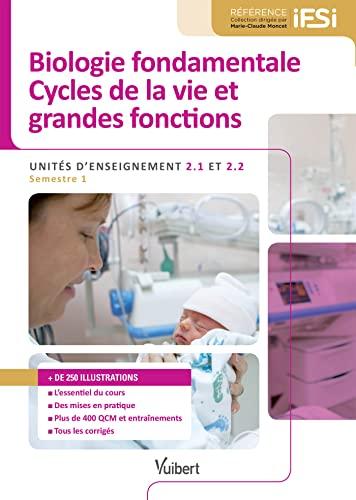 9782311200836: Diplôme d'Etat Infirmier - DEI - UE 2.1 et 2.2 Biologie Fondamentale - Cycles de la vie et grandes fonctions - Semestre 1