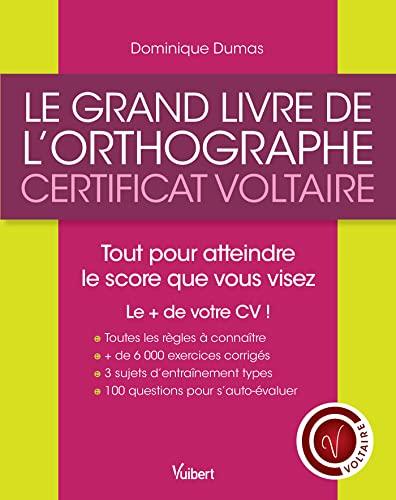 9782311201086: Le grand livre de l'orthographe - Certificat Voltaire