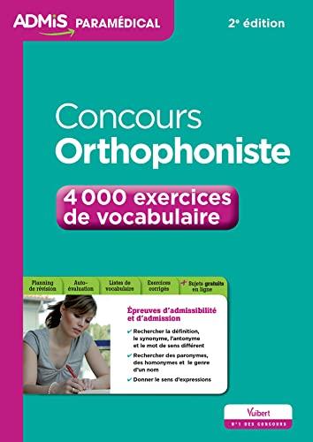 9782311201840: Concours Orthophoniste - 4 000 exercices de vocabulaire - Entraînement