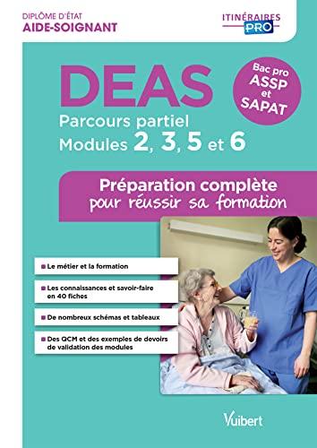 9782311202502: DEAS ; parcours partiel ; modules 2, 3, 5 et 6 ; préparation complète pour réussir sa formation