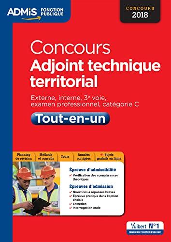 9782311202601: Concours Adjoint technique territorial - Catégorie C - Tout-en-un - Concours 2018