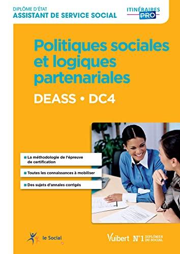 9782311203400: DEASS - DC 4 Politiques sociales, institutions et partenariats - Diplôme d'État d'Assistant de service social