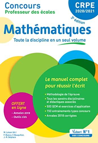 9782311207408: Concours Professeur des écoles - Mathématiques - Le manuel complet pour réussir l'écrit - CRPE Admissibilité 2020