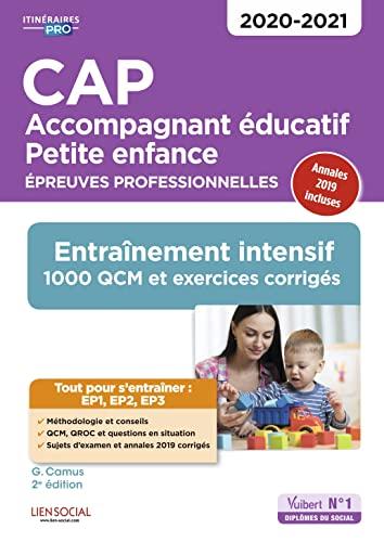9782311207781: CAP Accompagnant éducatif Petite enfance - Entraînement - Epreuves professionnelles - Sessions 2020-2021