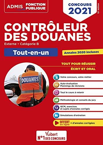 9782311208238: Concours Contrôleur des douanes - Catégorie B - Tout-en-un Branches opérations commerciales et administration générale, surveillance - DGDDI - Concours 2021