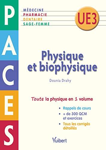 9782311400007: Physique et Biophysique - PACES UE 3