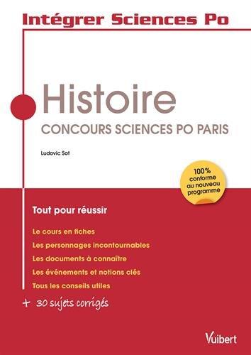 9782311400137: Intégrer Sciences Po - Histoire - Concours Sciences Po Paris