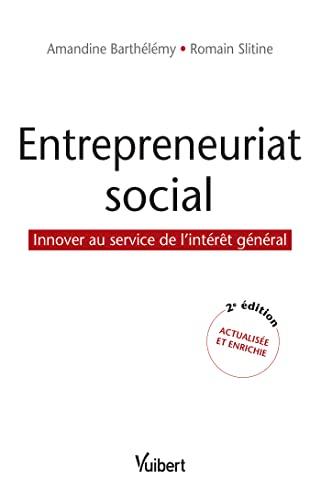 ENTREPRENEURIAT SOCIAL -L- 2E ED: BARTHELEMY STILITINE