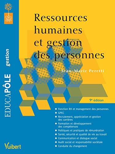 RESSOURCES HUMAINES ET GESTION DES PERSO: PERETTI 9E ED 2015