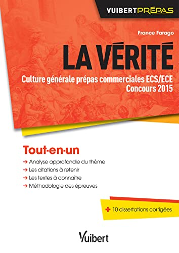 9782311401974: La vérité - Culture générale prépas commerciales ECS/ECE - Concours 2015