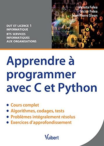 9782311401998: Apprendre à programmer avec C et Python