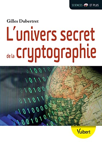 9782311402681: L'univers secret de la cryptographie