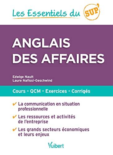 9782311402902: Anglais des affaires - Fiches de cours, QCM commentés, exercices corrigés