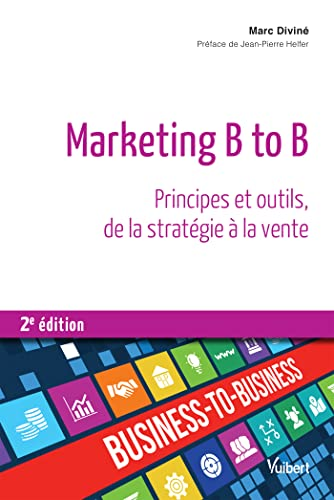 Marketing B to B : Principes et