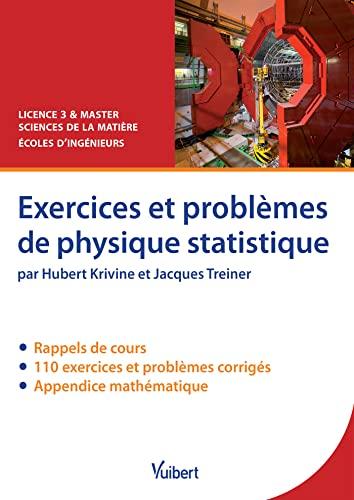 9782311404036: Exercices et problèmes de physique statistique